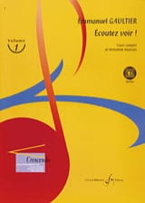 Emmanuel Gaultier - Listen See! Volume 1 - Sheet Music - di-arezzo.co.uk