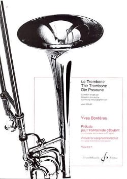 Yves Borderes - Preludio per Beginner Trombonist Volume 1 - Partitura - di-arezzo.it