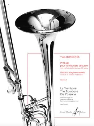 Yves Borderes - Prélude Pour Tromboniste Débutant Volume 1 - Partition - di-arezzo.fr