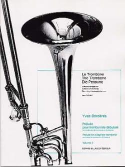 Yves Borderes - Prélude Pour Tromboniste Débutant Volume 2 - Partition - di-arezzo.fr