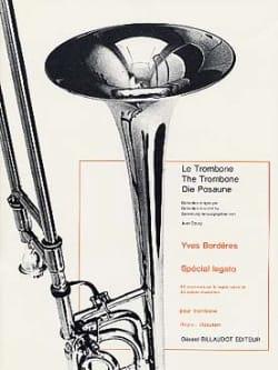 Spécial Legato Yves Borderes Partition Trombone - laflutedepan