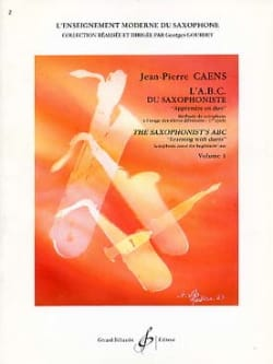 Jean-Pierre Caens - L' A.B.C. du Saxophoniste Volume 1 - Partition - di-arezzo.fr