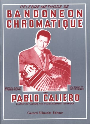 Pablo Caliero - Famous Chromatic Bandoneon Method - Sheet Music - di-arezzo.com