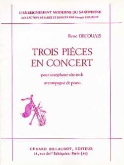3 Pièces En Concert René Decouais Partition Saxophone - laflutedepan