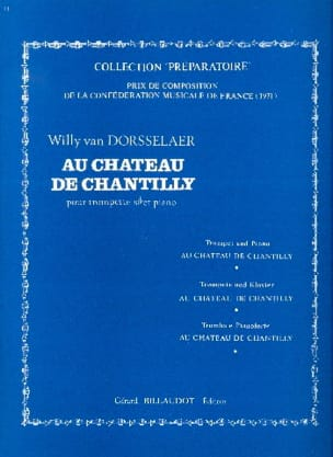 Au Château de Chantilly Dorsselaer Willy Van Partition laflutedepan