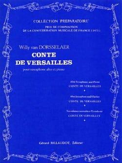 Dorsselaer Willy Van - Conte of Versailles - Sheet Music - di-arezzo.co.uk