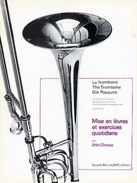Jean Douay - Mise En Levres Et Exercices Quotidiens - Partition - di-arezzo.fr
