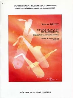 Robert Druet - French School Of Saxophone Volume 1 - Sheet Music - di-arezzo.co.uk