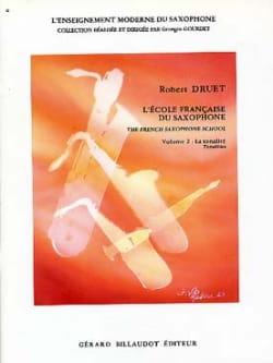 Robert Druet - Ecole Francaise du Saxophone Volume 2 - Tonalité - Partition - di-arezzo.fr