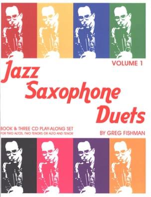 Jazz Saxophone Duets - Volume 1 - Greg Fishman - laflutedepan.com