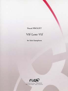 Vif-Lent-Vif Pascal Proust Partition Saxophone - laflutedepan