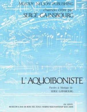 Serge Gainsbourg - The Aquoiboniste - Sheet Music - di-arezzo.com