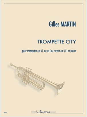 Trompette City - Gilles Martin - Partition - laflutedepan.com