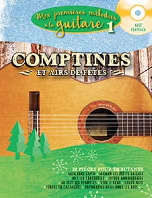 My first melodies on the guitar Volume 1 - Nursery rhymes and tunes - Sheet Music - di-arezzo.co.uk