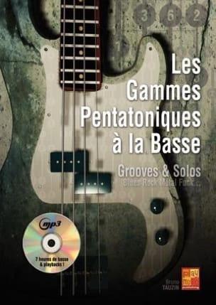 Bruno Tauzin - Les Gammes Pentatoniques A La Basse - Partition - di-arezzo.fr