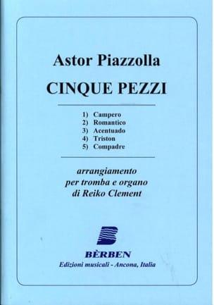 Cinque Pezzi Astor Piazzolla Partition Trompette - laflutedepan