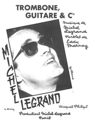 Trombone, Guitare et Cie Michel Legrand Partition laflutedepan