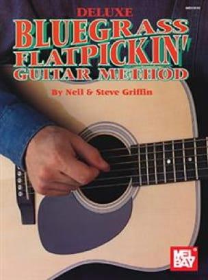 Neil & Steve Griffin - Deluxe Bluegrass Flatpickin 'Guitar Method - Sheet Music - di-arezzo.co.uk