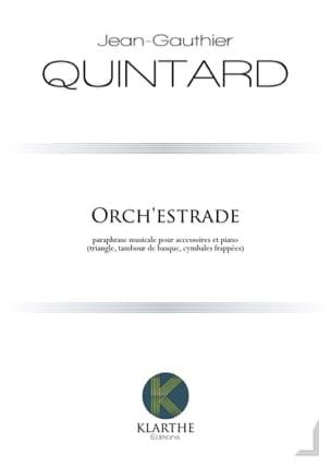 Orch'estrade Jean-Gauthier Quintard Partition laflutedepan