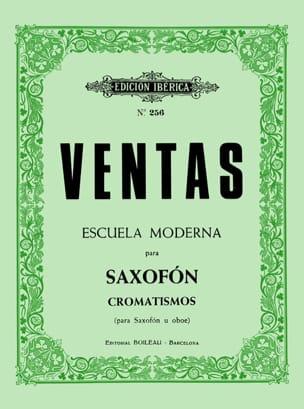 Adolfo Ventas - Modern Escuela para Saxofón u Oboe - Cromastismo - Sheet Music - di-arezzo.co.uk