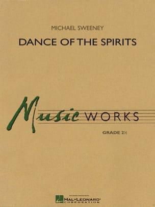 Dance of the Spirits - Michael Sweeney - Partition - laflutedepan.com