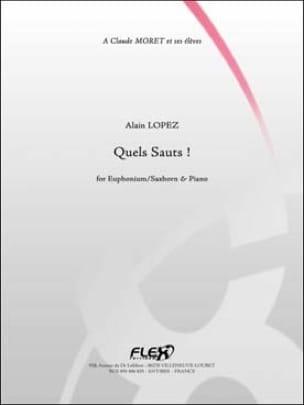 Quels sauts ! Alain Lopez Partition Tuba - laflutedepan