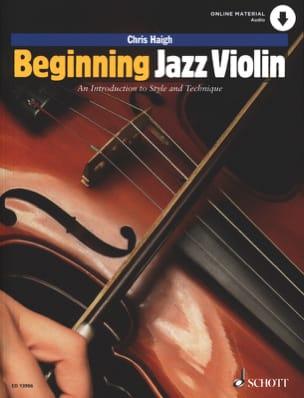 Beginning Jazz Violin Chris Haigh Partition Violon - laflutedepan