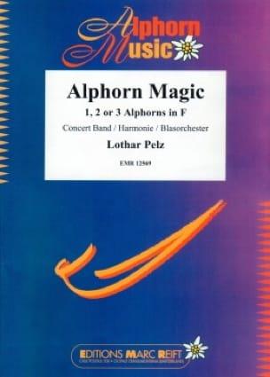 Lothar PELZ - Alphorn Magic - Sheet Music - di-arezzo.com