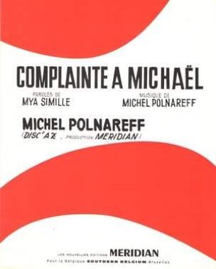 Complainte à Michaël Michel Polnareff Partition laflutedepan