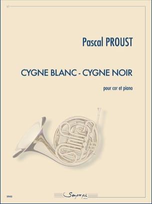 Cygne Blanc - Cygne Noir Pascal Proust Partition Cor - laflutedepan