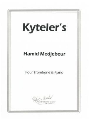 Kyteler's Hamid Medjebeur Partition Trombone - laflutedepan