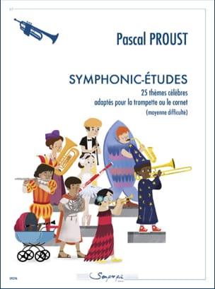 Symphonic-études Pascal Proust Partition Trompette - laflutedepan