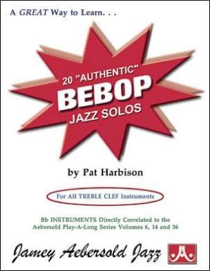 Pat Harbison - Autentic Bepop Solos - Sheet Music - di-arezzo.co.uk