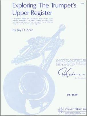 Jay D. Zorn - Exploring The Trumpet's Upper Register - Sheet Music - di-arezzo.co.uk