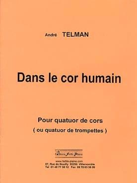 Dans le cor humain André Telman Partition Cor - laflutedepan