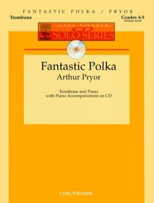 Arthur Pryor - Fantastic Polka - Partition - di-arezzo.fr
