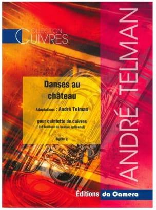 André Telman - Danses au Château - Quintette de cuivres - Partition - di-arezzo.fr