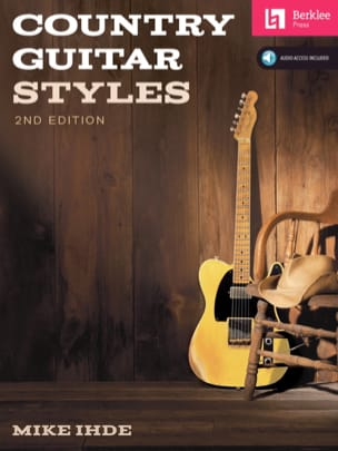 Country Guitar Styles - 2nd Edition - Mike Ihde - laflutedepan.com