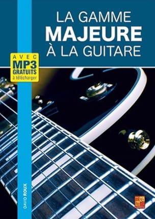 La gamme Majeure à la guitare - David Roux - laflutedepan.com