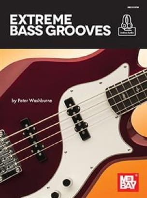 Peter Washburne - Extreme Bass Grooves - Sheet Music - di-arezzo.co.uk