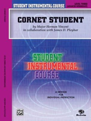 Vincent Major Herman / Ployhar James D. - Cornet Student Volume 3 - Sheet Music - di-arezzo.co.uk