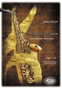 Audacieux Pégase Johan Farjot Partition Saxophone - laflutedepan