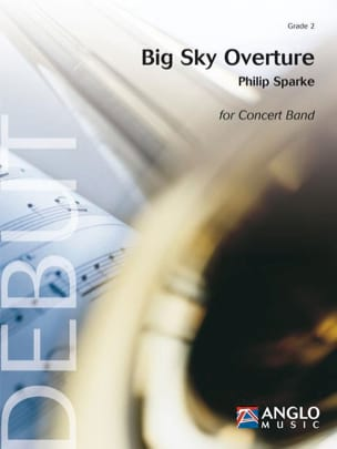 Big Sky Overture - Philip Sparke - Partition - laflutedepan.com