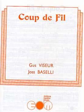 Viseur Gus / Baselli Joss - Phone call - Sheet Music - di-arezzo.com