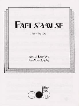 Papi s'amuse Lassagne Armand / Torchy Jean-Marc Partition laflutedepan