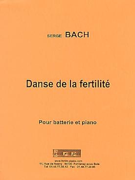 Danse de la Fertilité Serge Bach Partition Batterie - laflutedepan