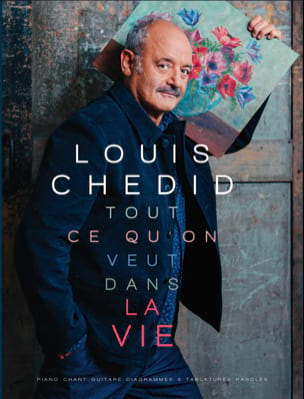 Louis Chedid - Everything you want in life - Partition - di-arezzo.co.uk