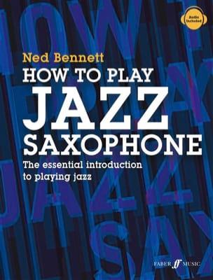 Ned Bennett - Cómo tocar el saxofón de jazz - Partitura - di-arezzo.es