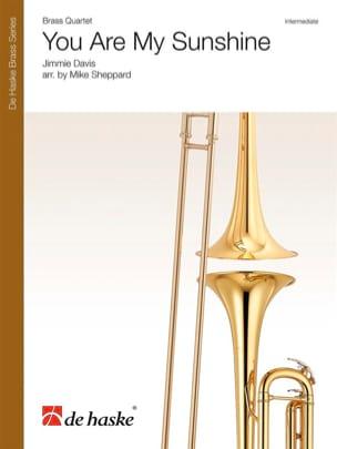 You Are My Sunshine - Brass Quartet Jimmy Davis Partition laflutedepan