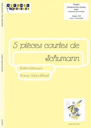 Robert Schumann - 5 pièces courtes de Schumann pour percussions - Partition - di-arezzo.fr